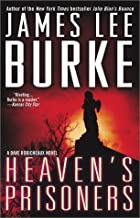 By James Lee Burke - Heaven's Prisoners (Reprint) (10.2.2002)