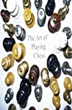The Art Of Playing Chess-Boone, Donald L.
