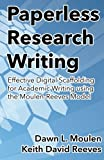 Paperless Research Writing: Effective Digital Scaffolding for Academic Writing using the Moulen-Reeves Model