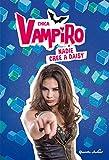 Chica Vampiro. Nadie cree a Daisy: Narrativa 7