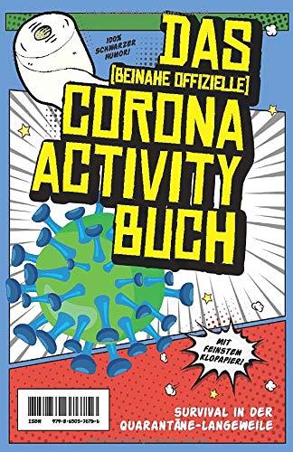 Das Corona-Activity-Buch: Survival in der Quarantäne-Langweile