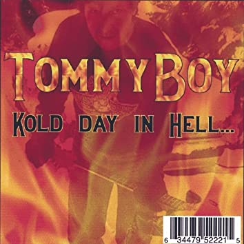Kold Day in Hell...
