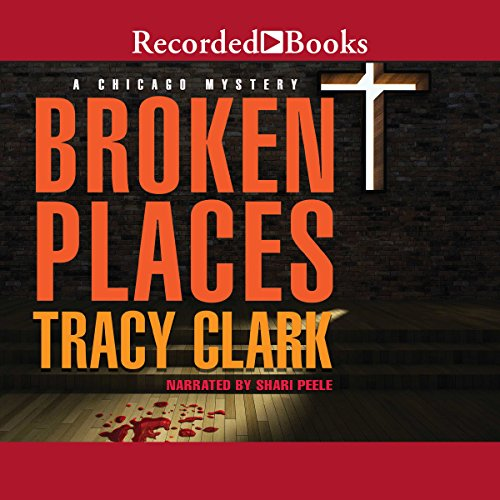 Broken Places Audiobook By Tracy Clark cover art