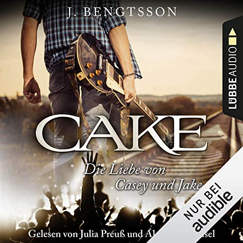 CAKE     Die Liebe von Casey und Jake              By:                                                                                                                                 J. Bengtsson                               Narrated by:                                                                                                                                 Julia Preuß,                                                                                        Alexander Pensel                      Length: 13 hrs and 33 mins     Not rated yet     Overall 0.0