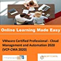 PTNR01A998WXY VMware Certified Professional - Cloud Management and Automation 2020 (VCP-CMA 2020) Online Certification Video Learning Made Easy