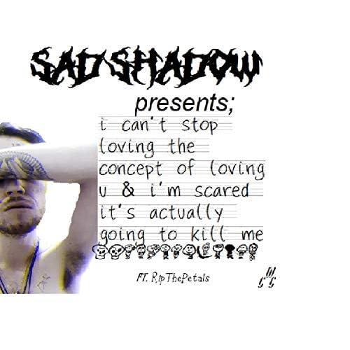 Sad.Shadow