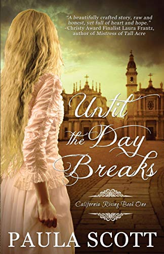 Until the Day Breaks (California Rising)
