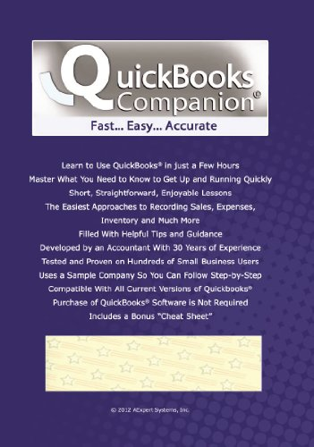 QuickBooks Companion©: Learn QuickBooks From a Certified Public Accountant in Just 3 Hours!