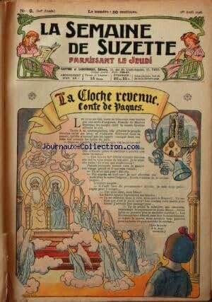 SEMAINE DE SUZETTE (LA) [No 9] du 01/04/1926 - LA CLOCHE REVENUE/ CONTRE DE PAQUES - BECASSINE - SON ONCLE ET LEURS AMIS