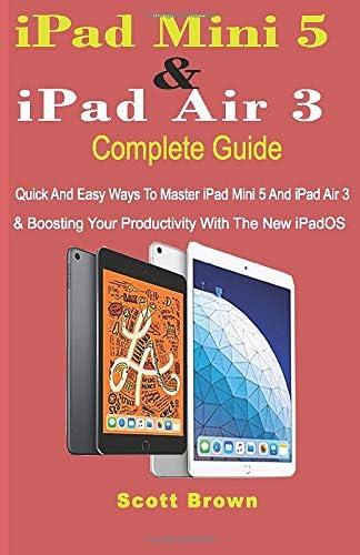 iPad Mini 5 iPad Air 3 Complete Guide Quick And Easy Ways To Master iPad Mini 5 And iPad Air product image