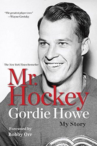 Mr. Hockey: My Story (English Edition)