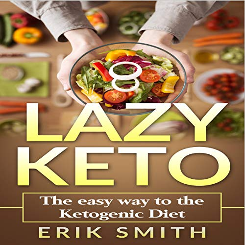 『Lazy Keto: The Easy Way to the Ketogenic Diet』のカバーアート