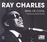 King of Cool: The Genius of Ray Charles von Ray Charles