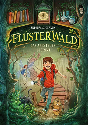 Flüsterwald - Das Abenteuer beginnt (Flüsterwald, Bd. 1)