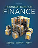 Foundations of Finance (8th Edition) (Pearson Series in Finance) by Arthur J. Keown (2013-01-19)