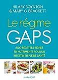Le régime Gaps - Des recettes riches en nutriments pour un intestin en pleine santé