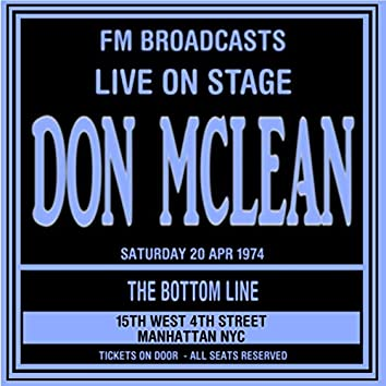Live On Stage FM Broadcasts -  The Bottom Line,  NYC  20th April 1974