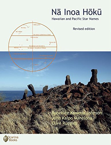 Na Inoa Hoku: Hawaiian and Pacific Star Names