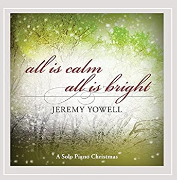 All Is Calm All Is Bright  A Solo Piano Christmas