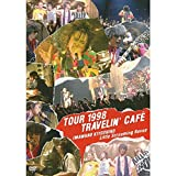 TOUR 1998 TRAVELIN'CAFE[DVD]