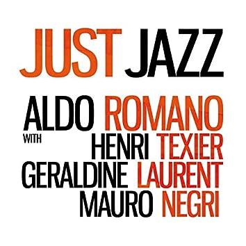 Just Jazz (feat. Henri Texier, Géraldine Laurent & Mauro Negri) [Limited Edition]