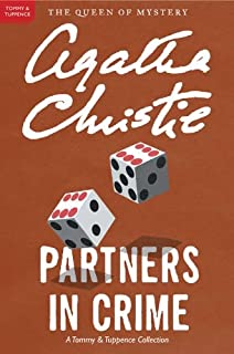 Partners in Crime: A Tommy & Tuppence Adventure (Tommy and Tuppence Mysteries Book 2)