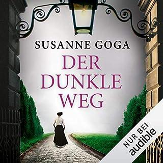 Der dunkle Weg                   Autor:                                                                                                                                 Susanne Goga                               Sprecher:                                                                                                                                 Gabriele Blum                      Spieldauer: 11 Std. und 21 Min.     49 Bewertungen     Gesamt 4,2