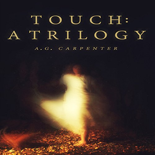Touch: A Trilogy audiobook cover art