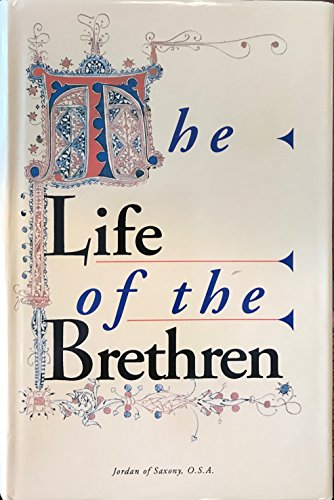 Download The Life of the Brethren (The Augustinian Series) 0941491560
