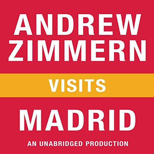 Andrew Zimmern Visits Madrid audiobook cover art