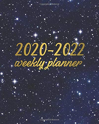 2020-2022 Weekly Planner: 3 Year Organizer and Planner with Weekly Spread Views - Three Year Schedule Agenda with To-Do's, Notes, Motivational Quotes and Vision Boards - Pretty Starry Sky Cover