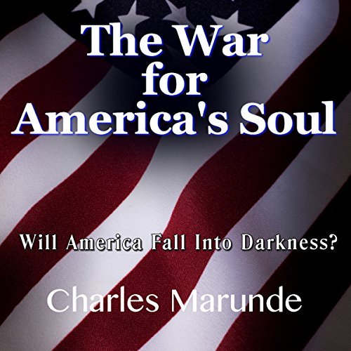 The War for America's Soul audiobook cover art