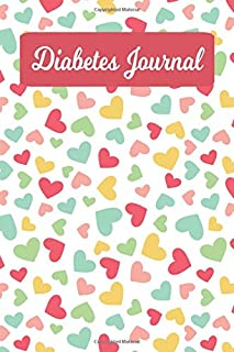 Diabetes Journal: Daily Food Diary And Blood Sugar Log For Women And Girls - Cute Hearts (6