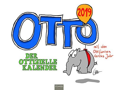 OTTO 2019 - Mit den Ottifanten durchs Jahr: Der ottizielle Kalender