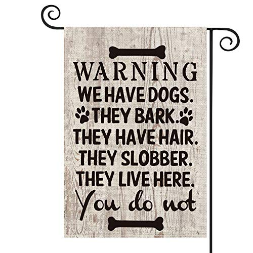AVOIN Dog Warning Slogan Wood Garden Flag Vertical Double Sized, They Slobber They Live Here Yard Outdoor Decoration 12.5 x 18 Inch