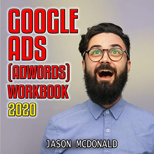 Google Ads (AdWords) Workbook: 2020 cover art