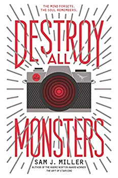 Destroy All Monsters by Sam J. Miller science fiction and fantasy book and audiobook reviews