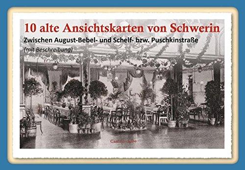 10 alte Ansichtskarten von Schwerin: Zwischen August-Bebel- und Schelf-bzw. Puschkinstraße