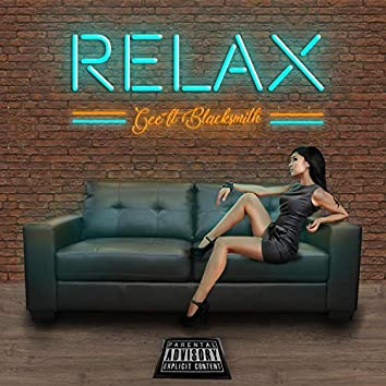 Relax (feat. Blacksmith)