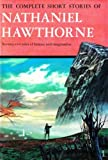 Complete Short Stories of Nathaniel Hawthorne