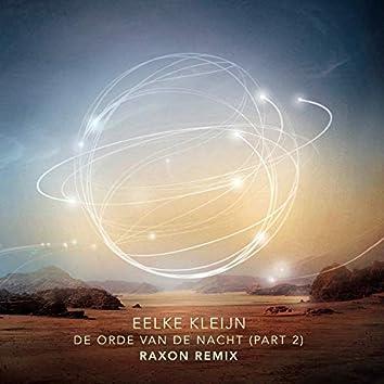 De Orde Van De Nacht, Pt. 2 (Raxon Remix)