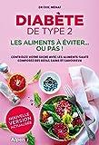 Diabète de type 2 - Les aliments à éviter... ou pas !