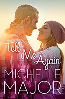 Tell Me Again (Colorado Hearts Book 3) by [Michelle Major]