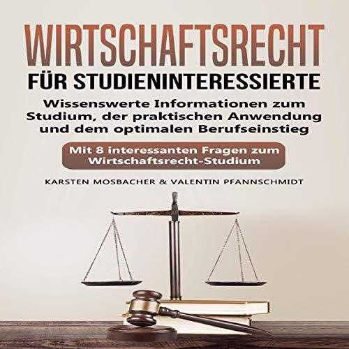 Wirtschaftsrecht für Studieninteressierte [Business Law for for Prospective Students] audiobook cover art