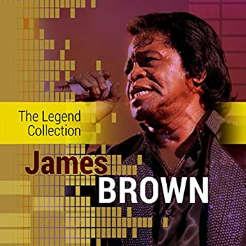 The Legend Collection: James Brown
