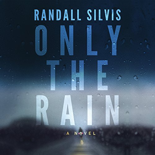 Only the Rain audiobook cover art
