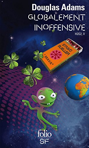 Le Guide galactique, tome 5 : Globalement inoffensive