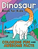 Dinosaur Book for Kids: Coloring Fun and Awesome Facts (A Did You Know? Coloring Book)