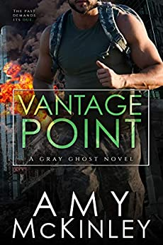 Vantage Point (A Gray Ghost Novel Book 4) by [Amy McKinley]