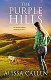The Purple Hills (A Woodlea Novel, #4)